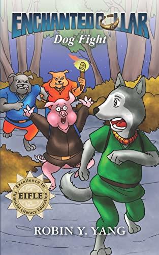 9781466407817: Dog Fight (Enchanted Collar, No. 2)