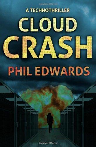 9781466408425: Cloud Crash: A Technothriller