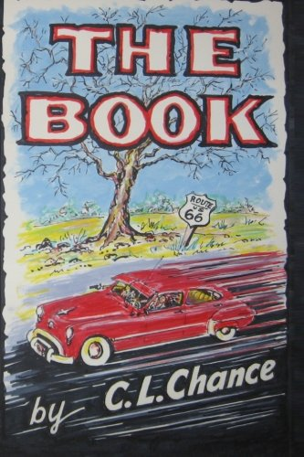 The Book: A Novel Written by C L Chance (Paperback)