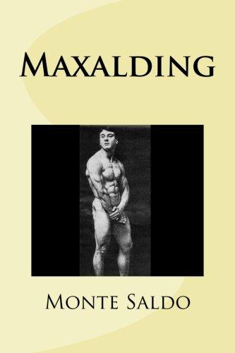 Maxalding: Saldo, Monte