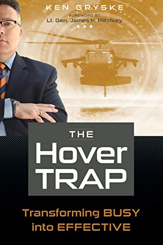 9781466412583: The Hover Trap: Transforming BUSY into EFFECTIVE