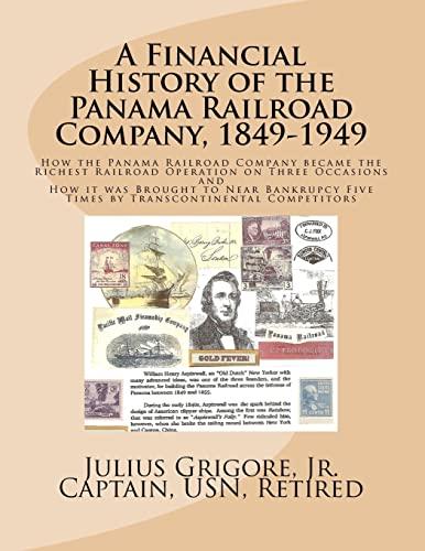 A Financial History of the Panama Railroad: Grigore Jr, Capt