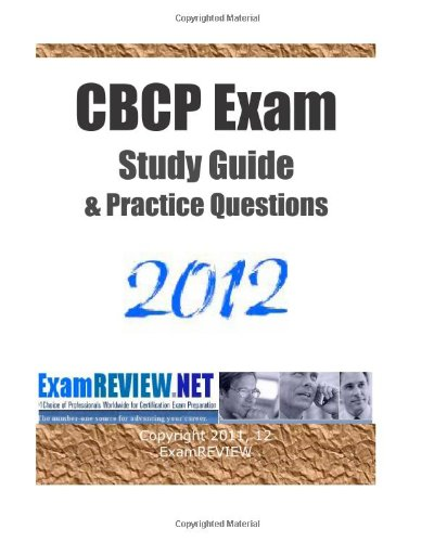 9781466416901: CBCP Exam Study Guide & Practice Questions 2012: With 200 practice questions