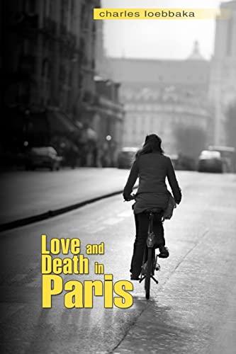 9781466417045: Love and Death in Paris