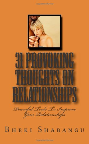 9781466418660: 31 Provoking Thoughts On Relationships: Tools To Improve Your Relationships