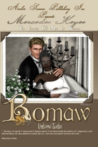 9781466420052: Bomaw - Volume Twelve: The Beauty of Man and Woman
