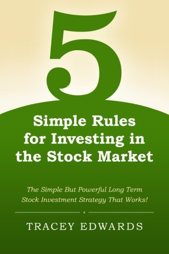 9781466422506: 5 Simple Rules for Investing in the Stock Market