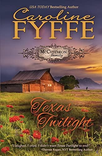 9781466423596: Texas Twilight: The McCutcheon Family Series