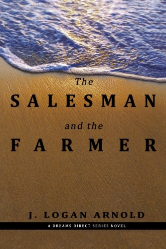 9781466424074: The Salesman and the Farmer: A Dreams Direct Series Novel