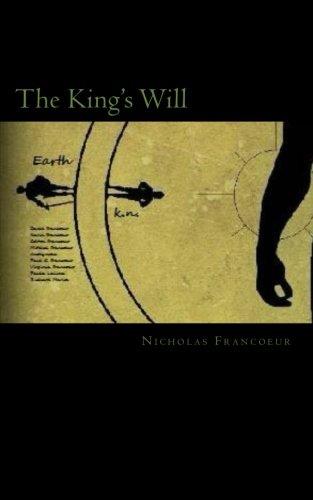 9781466426917: The King's Will
