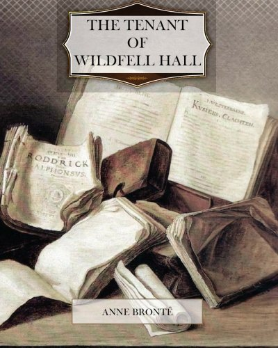 9781466430136: The Tenant of Wildfell Hall