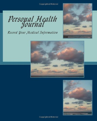 9781466430280: Personal Health Journal: Record Your Medical Information