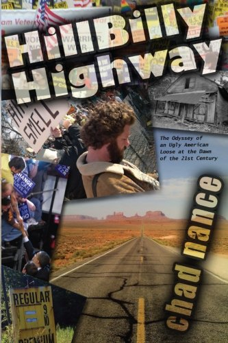 9781466431348: Hill Billy Highway: The Odyssey of an Ugly American Loose at the Dawn of the 21st Century