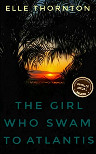 9781466431683: The Girl Who Swam to Atlantis