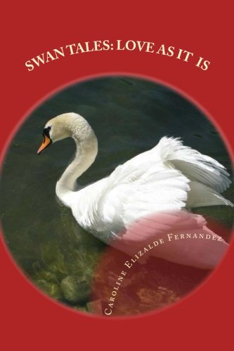 9781466431997: Swan Tales: Love As It Is