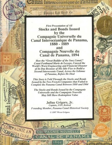 9781466436411: Stocks and Bonds Issued by the Compagnie Universelle du Canal Interoceanique de Panama 1880 - 1889 and Compagnie Nouvelle du Canal de Panama 1894
