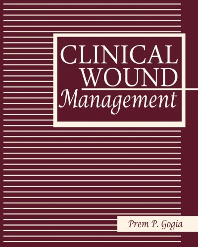 9781466436985: Clinical Wound Management