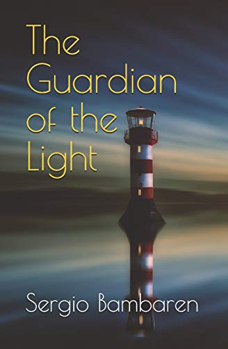 THE GUARDIAN OF THE LIGHT: Bambaren, Sergio