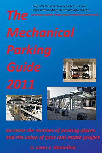 9781466437869: The Mechanical Parking Guide 2011