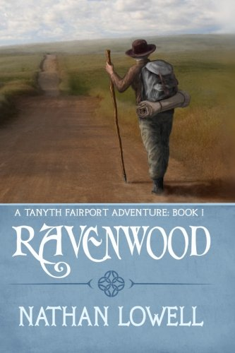 Ravenwood : A Tanyth Fairport Adventure: Nathan Lowell