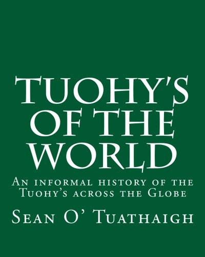 9781466438675: Tuohy's of the World