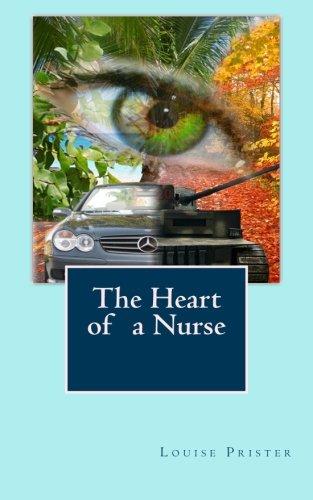 9781466439955: The Heart of a Nurse