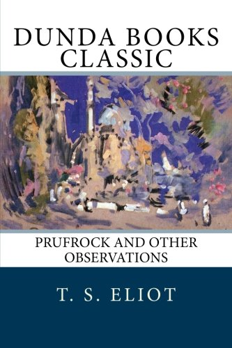 9781466440142: Prufrock and Other Observations