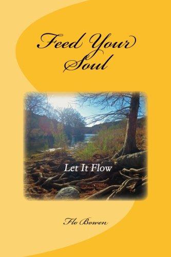 Feed Your Soul: Bowen, Flo