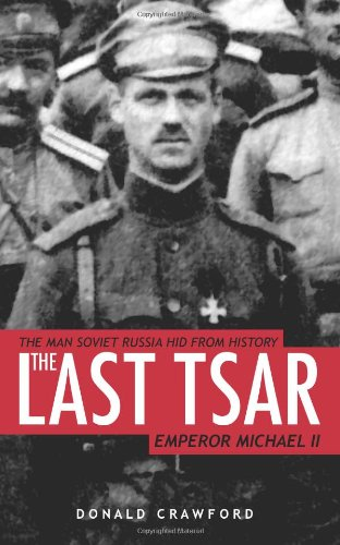 The Last Tsar: Emperor Michael II