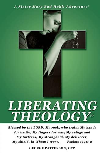 9781466447264: Liberating Theology