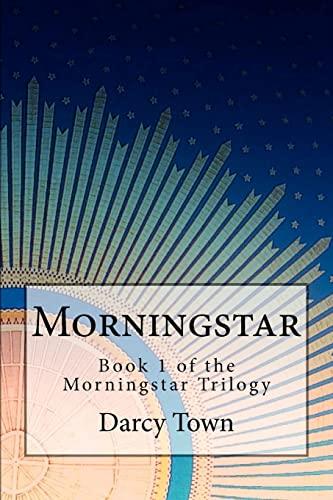 9781466447882: Morningstar