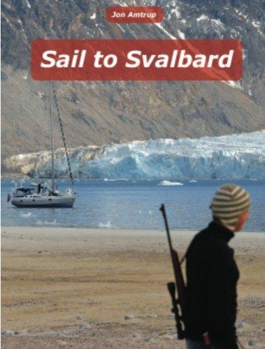 9781466448940: Sail to Svalbard