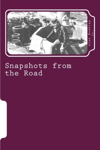 9781466450431: Snapshots from the Road