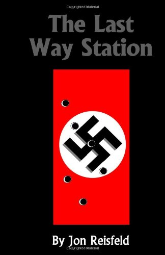 9781466452930: The Last Way Station: Hitler's Final Journey