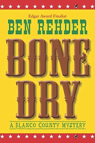 9781466456389: Bone Dry: Blanco County Mysteries: Volume 2