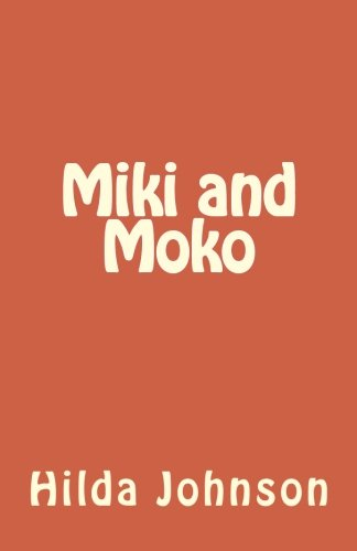 9781466456907: Miki and Moko