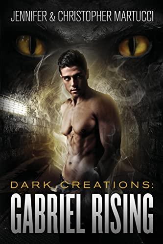 9781466457508: Dark Creations: Gabriel Rising