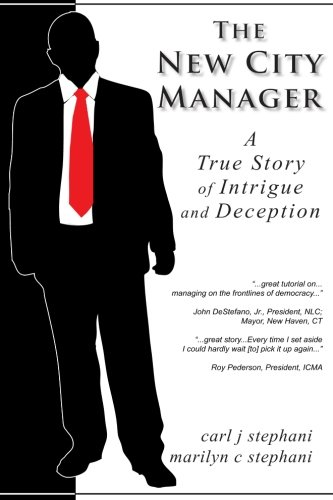 9781466457911: The New City Manager - A Study in Government Ethics