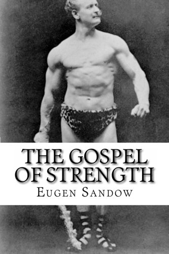 9781466458147: The Gospel of Strength