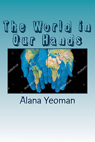 9781466458345: The World in Our Hands