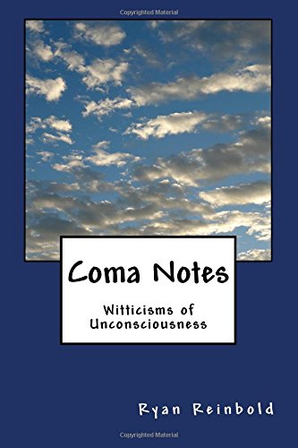 9781466463318: Coma Notes: Witticisms of Unconsciousness