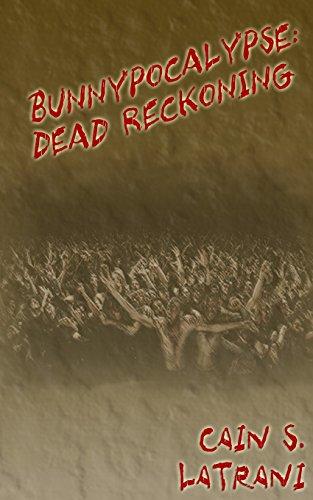 9781466464476: Bunnypocalypse: Dead Reckoning
