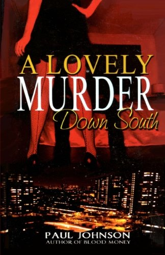 A Lovely Murder Down South (1466465697) by Paul Johnson