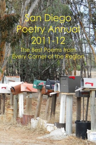 San Diego Poetry Annual 2011-12: The best poems from every corner of the region: William Harry ...