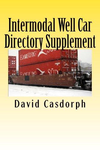 Intermodal Well Car Directory Supplement: Casdorph, David