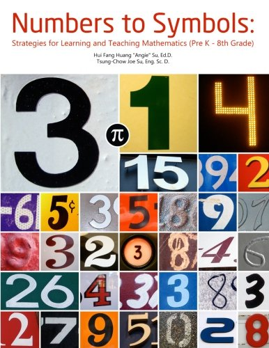 9781466467897: Numbers to Symbols: Strategies for Learning and Teaching Mathematics (Pre K - 8th Grade)