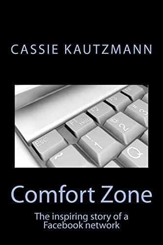 Comfort Zone: Kautzmann, Cassie