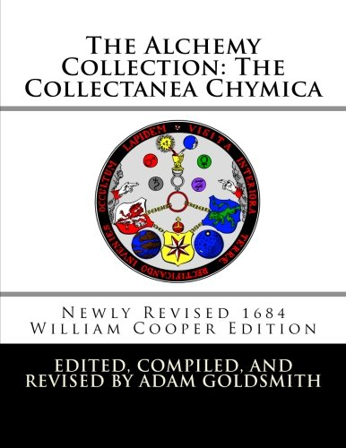 9781466469488: The Alchemy Collection: The Collectanea Chymica