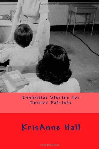 9781466470347: Essential Stories for Junior Patriots