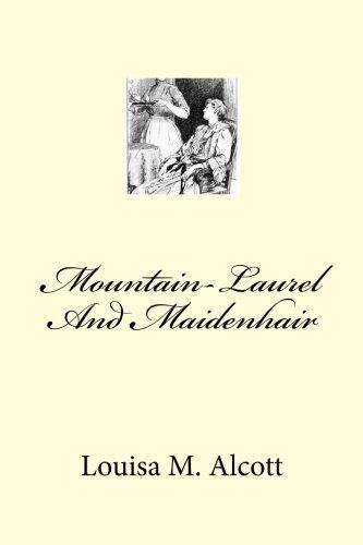 9781466470576: Mountain-Laurel And Maidenhair